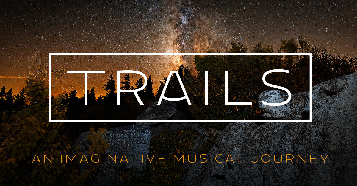 TRAILS – an imaginative musical journey