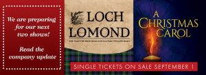 """A banner is divided into three parts; the first is a red background with white text and reads """"We are preparing for our next two shows! Read the company update!"""", the second section reads """"Loch Lomond"""" in large text with """"You take the high road and I'll take the low road"""
