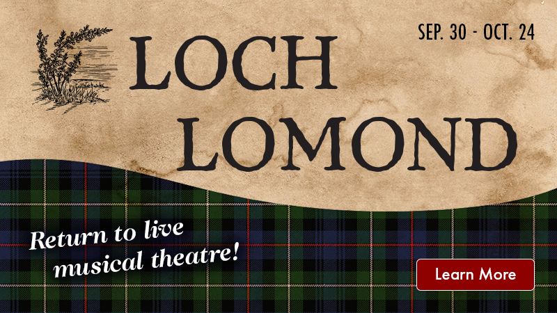 Loch Lomond, Sep. 30 - Oct. 24. Click to learn more.